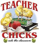 """TEACHER CHICKS"" 50/50 Gildan/Jerzees T SHIRT"