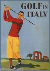 GOLF IN ITALY MAN PLAYING ARCH RUINS SPORT TRAVEL TOURISM VINTAGE POSTER REPRO