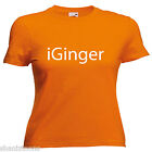 Ginger Hair Funny Ladies Lady Fit T Shirt Size 6 -16
