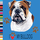 I Love My English Bulldog T-Shirt S,M,L,XL,2X,3X,4X,5X Bull Dog Breed Cotton New