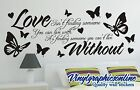Love isn't finding someone - Wall Quote Vinyl Sticker Decal - wall mural 201vgo