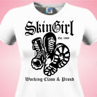 SKINGIRL WORKING CLASS & PROUD - SCOOTER SkA SKINHEAD Rude Girl Ladies T SHIRT
