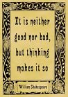 A4 Parchment Poster Quotation Shakespeare - Good Nor Bad - Greeting Card Optio