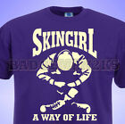 SKINGIRL A Way of Life UNISEX T-SHIRT Skinhead Trojan SCOOTER SkA Rude Girl