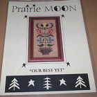 "Prairie Moon ""Our Best Yet"" Floral Cross Stitch Pattern"