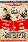 1934 Boxing Poster Classic Vintage Fight Fans re-print PRIMO CARNERA Vs MAX BAER