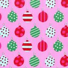 HANG THE ORNAMENTS - PINK -  MICHAEL MILLER 100% COTTON CHRISTMAS FABRIC