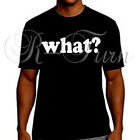 what are social media platforms - What? Funny Social Media Saying Party Humor Tee T-shirt Rude Offensive