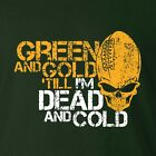 Green Bay Packers T-shirt GREEN AND GOLD TILL I'M DEAD AND COLD football jersey