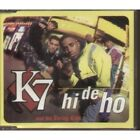 K7 AND THE SWING KIDS Hi De Ho CD 6 Track Featuring Edit, K-Gee Red Or Dred