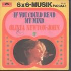 "OLIVIA NEWTON JOHN If You Could Read My Mind 7"" VINYL B/w If (2001393) Pic Sle"