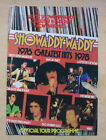 SHOWADDYWADDY GREATEST HITS TOUR 1978? PROGRAMME 1978? A4 SIZED COLOUR BOOKLET -
