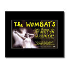 WOMBATS - Lets Dance For Joy Division Matted Mini Po...