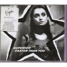 SUPERIOR Faster Than You CD UK Virgin 1998 3 Track B/W Daystealer And Miked Up