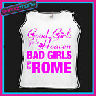 BAD GIRLS GO TO ROME  HEN PARTY HOLIDAY VEST TOP