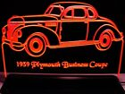 "1939 Plymouth Business Coupe Edge Lit 11-13"" Lighted Sign..."