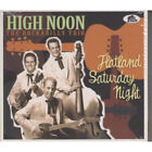 HIGH NOON (ROCKABILLY TRIO) Flatland Saturday Night CD European Bear Family