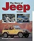 The Story of Jeep by Patrick R. Foster