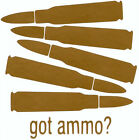 got ammo? .50 BMG IMAGES Vinyl / Decal (Home / Auto)