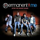 After the Room Clears * by Permanent ME (CD, Jan-2007)new disc only