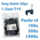 100X FLAT GREY 1.5MM 2.5MM CABLE CLIPS TWIN & EARTH 9MM 10MM