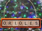 Baltimore Orioles Christmas Ornament Scrabble Tiles Magnet Rear View Mirror on Ebay