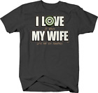 I Love My Wife Funny Hunting Target Bow Rifle  Deer T shirt for men