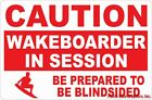 Caution Wakeboarder in Session Blindsided Sign. Size Options. Wakeboarding Gift