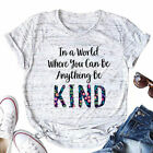 Women You Can Be Anything Be Kind Marble gray Tee Top Casual Blouse T-Shirt