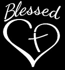 Blessed Heart Cross Christian Vinyl Decal Car Bumper Sticker 120
