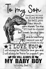 Dinosaur poster to my son i love you there to love you i will always be there t