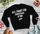 All I Want For Christmas Is Gin Jumper - Sweatshirt Funny Xmas Top Party