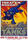 W72 Vintage WWI Join The Tank Corps Recruitiment War Poster WW1 A1 A2 A3