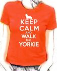 'Keep Calm and Walk the Yorkie'  Yorkshire Terrier lady fit t-shirt