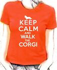 'Keep Calm and Walk the Corgi'  Cardigan Welsh Corgi lady fit t-shirt