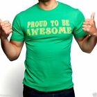 New Authentic Mens Funny Proud To Be Awesome Vintage Style Tee Shirt