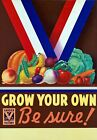 2W44 Vintage WWII Grow Your Own Be Sure - Wartime War Poster WW2 A1 A2 A3 A4