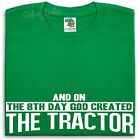 And On The 8th Day God Created The Tractor T Shirt Men Women Farming Farmer Farm