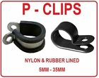 PLASTIC or RUBBER LINED P CLIPS CLAMPS MOUNTS CABLE WIRE PIPE TUBING 5 - 35MM