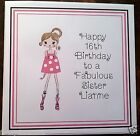 Handmade Personalised Birthday Card ANY AGE Girl Sister Daughter Friend 16th