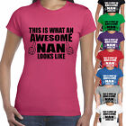 THIS IS WHAT AN AWESOME NAN LOOKS LIKE T SHIRT- GRAND  MOTHERS GIFT PRESENT DAY