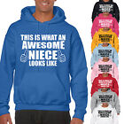 THIS IS WHAT AN AWESOME NIECE LOOKS LIKE ADULT HOODIE - FAMILY GIFT UNISEX HOOD