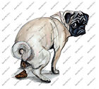 Pug Wrinkle Dog Poop Crap Vinyl Decal Sticker Graphic Funny Humerous Gag Gift