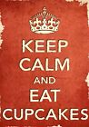 ACR26 Vintage Style Red Keep Calm Eat Cupcakes Food Funny Poster Print A2/A3/A4