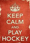 ACR2 Vintage Style Red Keep Calm Play Hockey Sport Funny Poster Print A2/A3/A4