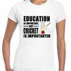 grabmybits - Education is Important, Cricket is Importanter Ladies T Shirt