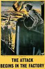 WB58 Vintage WW2 World War II Attack Begins In The Factory Shipping Poster A3/A4