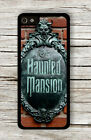 the Haunted Mansion CASE FOR iPHONE 4 , 5 , 5c , 6 -s2e3r