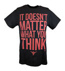 The Rock It Doesn't Matter What You Think WWE Mens T-shirt