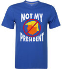Trump Not My President Protest Donald Support Hilary Men's T-shirt